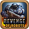 play Revenge of Robots