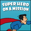 play Super hero on a mission