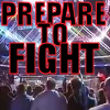 prepare to fight Played on 1568715310